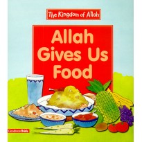 Allah Gave Us Food